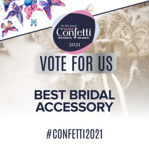 Confetti Vote For Us Best Bridal Accessory 2021