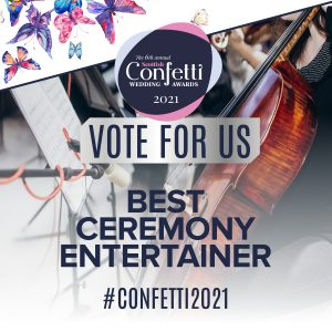 Confetti Vote For Us Best Ceremony Entertainer 2021