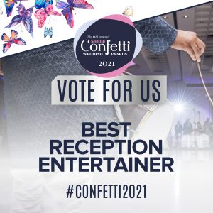 Confetti Vote For Us Best Reception Entertainer 2021